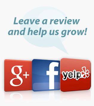 Review us at Google+, facebook, Yelp